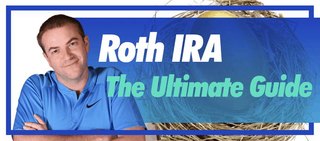 Roth IRA – The Ultimate Guide
