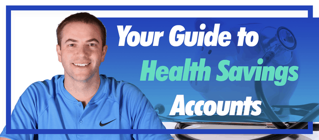 Your Guide to Health Savings Accounts
