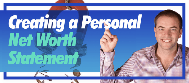 Creating a Personal Net Worth Statement