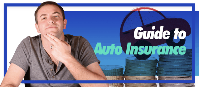 Your Guide to Auto Insurance